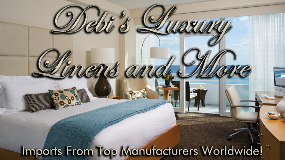 Debis Luxury Linens and More
